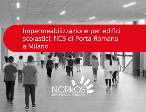 Impermeabilizzazione per edifici scolastici: l'ICS di Porta Romana a Milano