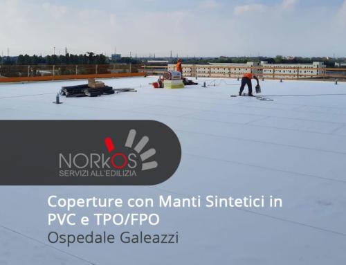 Coperture con Manti Sintetici in PVC e TPO/FPO | Ospedale Galeazzi