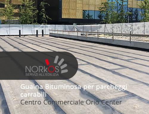 Guaina Bituminosa per parcheggi carrabili | Centro Commerciale Orio Center