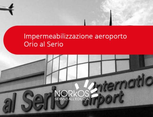 Impermeabilizzazione aeroporto Orio al Serio