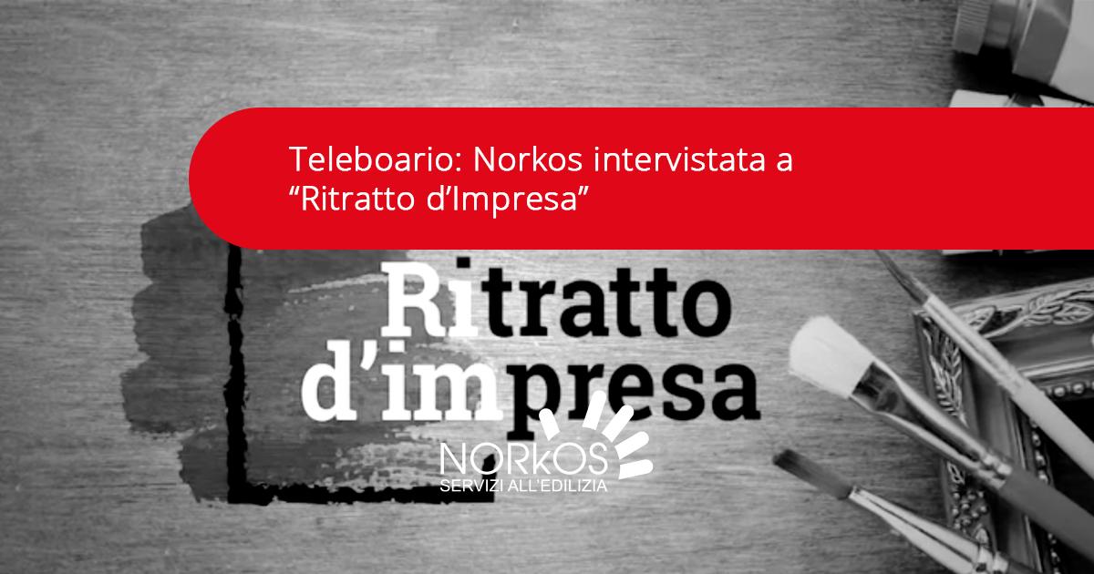 """Teleboario Norkos intervistata a """"Ritratto d'Impresa"""""""