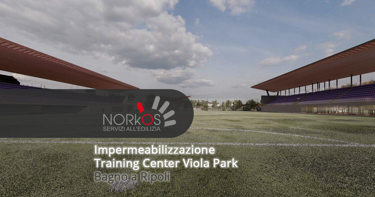 Training Center Viola Park: impermeabilizzazione | Bagno a Ripoli